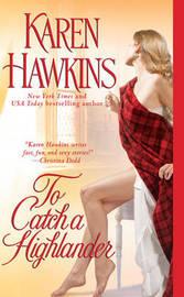 To Catch a Highlander by Karen Hawkins image