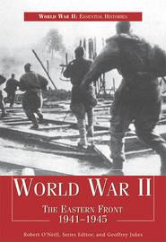 World War II: The Eastern Front 1941-1945 by Geoffrey Jukes