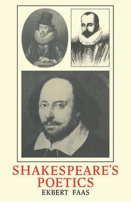 Shakespeare's Poetics by Ekbert Faas