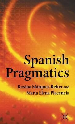 Spanish Pragmatics by Maria-Elena Placencia image