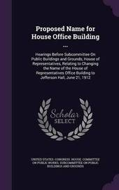 Proposed Name for House Office Building ... image