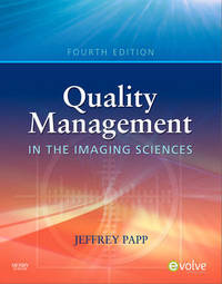 Quality Management in the Imaging Sciences by Jeffrey Papp image