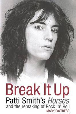 Break it Up by Mark Paytress