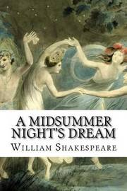an analysis of a midsummers night dream by william shakespeare