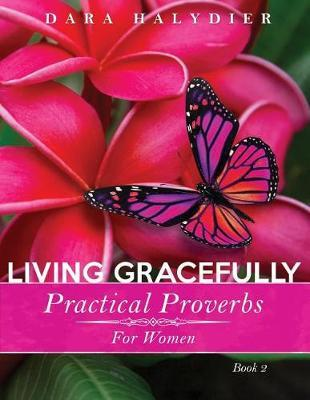 Living Gracefully by Dara Halydier image