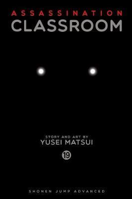 Assassination Classroom, Vol. 19 by Yusei Matsui