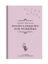Doubt and Disquiet for Worriers by Winnie-The-Pooh image