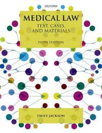Medical Law by Emily Jackson