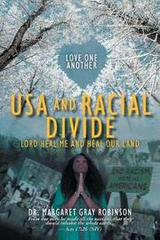 USA and Racial Divide by Dr Margaret Gray Robinson