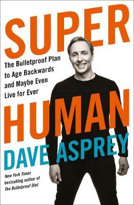 Super Human by Dave Asprey image