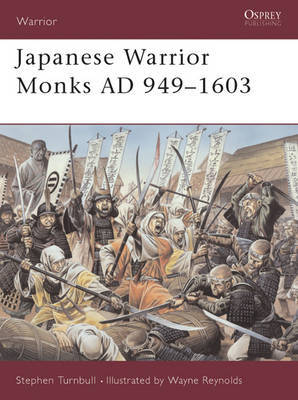 Japanese Warrior Monks AD 949-1603 by Stephen Turnbull image