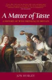 A Matter of Taste by John Hurley