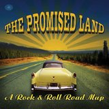 The Promised Land: A Rock And Roll Road Map by Various Artists