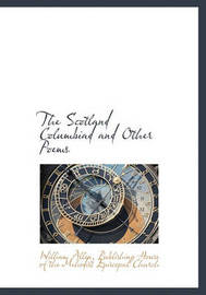 The Scotland Columbiad and Other Poems by William Allen