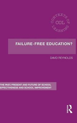 Failure-Free Education? by David Reynolds image