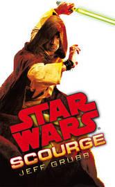 Star Wars: Scourge by Jeff Grubb