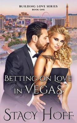 Betting on Love in Vegas by Stacy Hoff image
