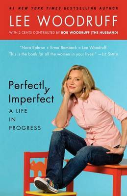 Perfectly Imperfect by Lee Woodruff image