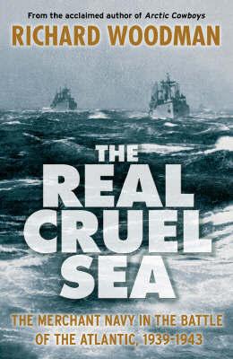 The Real Cruel Sea by Richard Woodman image