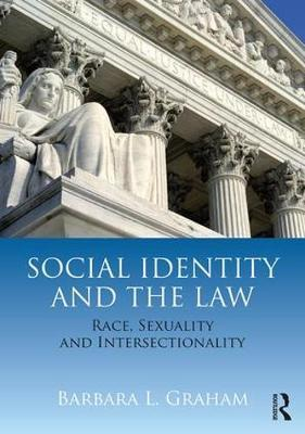 Social Identity and the Law by Barbara Luck Graham