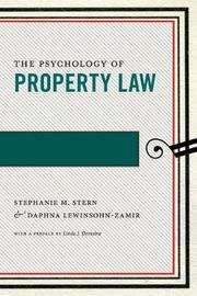 The Psychology of Property Law by Stephanie M. Stern