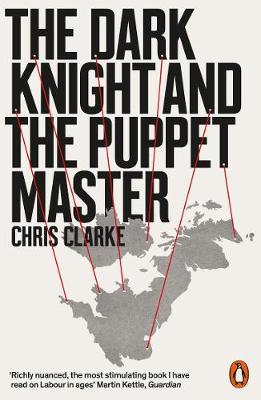 The Dark Knight and the Puppet Master by Chris Clarke