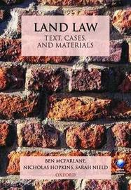 Land Law: Text, Cases, and Materials by Ben McFarlane image