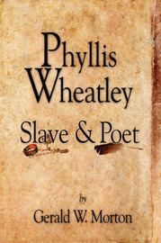 Phyllis Wheatley by Gerald W. Morton image