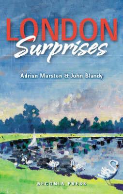 London Surprises by Adrian Marston