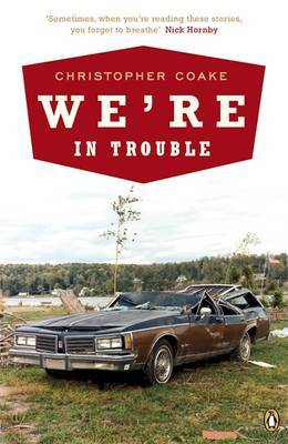 We're In Trouble by Christopher Coake image