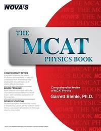 The MCAT Physics Book by Garrett Biehle