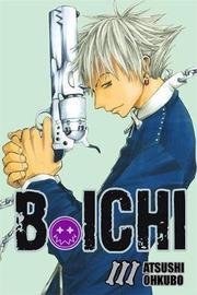 B. Ichi, Vol. 3 by Atsushi Ohkubo image