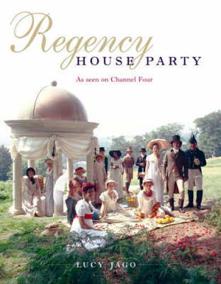 Regency House Party by Lucy Jago image