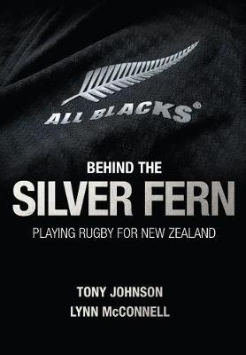 Behind the Silver Fern by Tony Johnson image