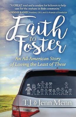 Faith to Foster by T J Menn