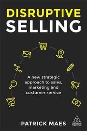 Disruptive Selling by Patrick Maes