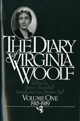 The Diary of Virginia Woolf, Volume 1 by Virginia Woolf (**)