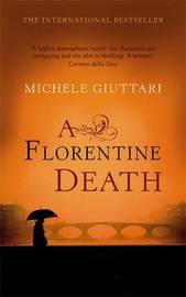 A Florentine Death by Michele Giuttari image