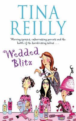 Wedded Blitz by Tina Reilly