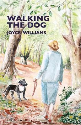 Walking the Dog by Joyce Williams
