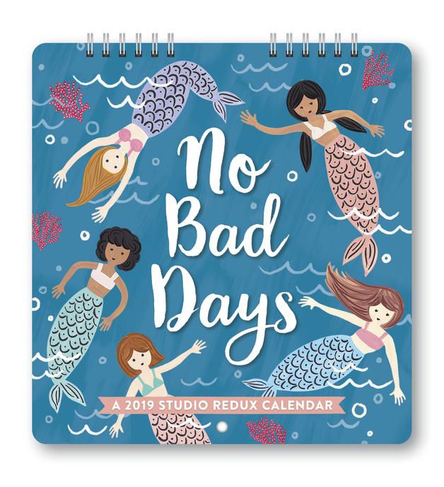 Studio Redux: No Bad Days 2019 Mini Wall Calendar