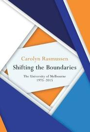 Shifting the Boundaries by Carolyn Rasmussen