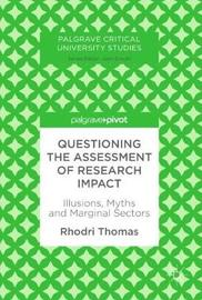 Questioning the Assessment of Research Impact by Rhodri Thomas