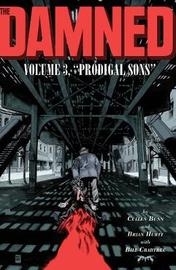 The Damned, Vol. 3: Prodigal Sons by Cullen Bunn