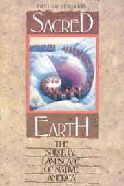 Sacred Earth by Arthur Versluis