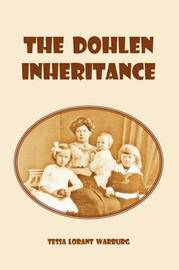 The Dohlen Inheritance by Tessa Lorant Warburg image