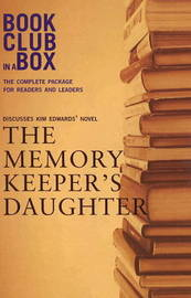 """Bookclub-in-a-Box"" Discusses the Novel ""The Memory Keeper's Daughter"" by Marilyn Herbert"