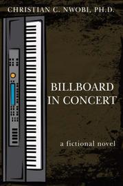 Billboard in Concert by CHRISTIAN, C. NWOBI