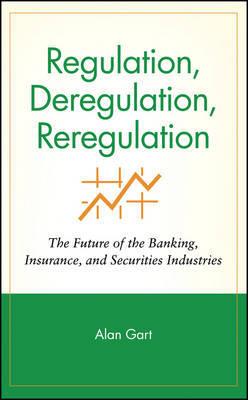 Regulation, Deregulation, Reregulation by Alan Gart image