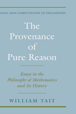 The Provenance of Pure Reason by William Tait